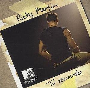 Tu Recuerdo (Ricky Martin song) - Image: Ricky Martin Tu Recuerdo
