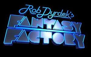Rob Dyrdek's Fantasy Factory - Image: Rob Dyrdek's Fantasy Factory