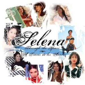 Through the Years/A Traves de los Años - Image: Selena Through The Years