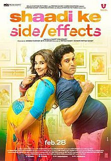<i>Shaadi Ke Side Effects</i> 2014 film directed by Saket Chaudhary
