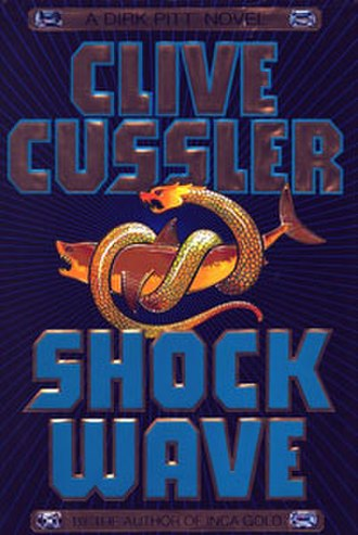 Shock Wave (novel) - First edition hardcover