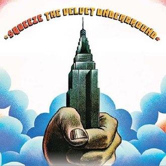 Squeeze (The Velvet Underground album) - Image: Squeeze The Velvet Underground