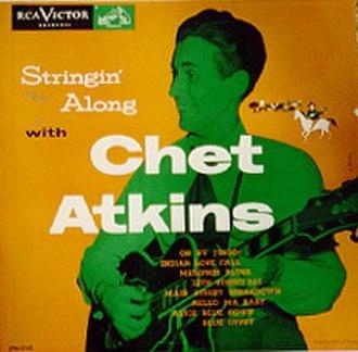 Stringin' Along with Chet Atkins (1953 album) - Image: Stringin Along With Chet Atkins