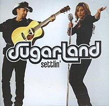 Sugarland.settlin.jpg