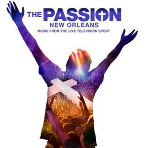 The Passion (U.S.) - Image: The Passion New Orleans