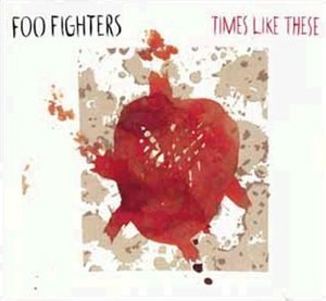 Times Like These (song) - Image: Times like these (Foo Fighters single) coverart