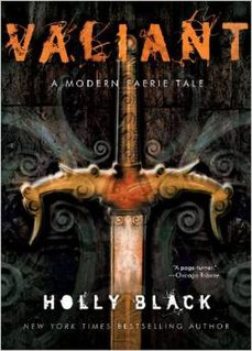 <i>Valiant: A Modern Tale of Faerie</i> book by Holly Black
