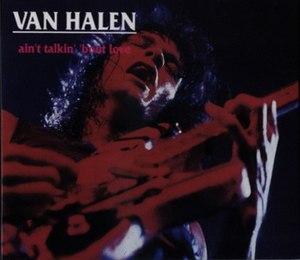 Ain't Talkin' 'bout Love - Image: Van Halen Ain't Talkin' 'bout Love
