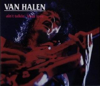 Aint Talkin bout Love Song by Van Halen