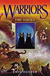 <i>Fire and Ice</i> (Hunter novel) 2003 novel by Erin Hunter