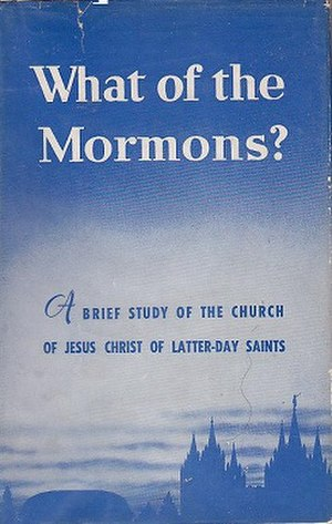 What of the Mormons? - 1949 edition
