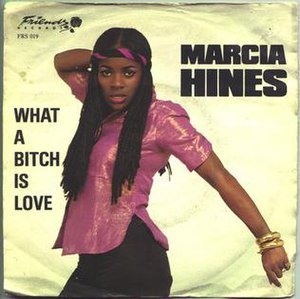 What a Bitch Is Love - Image: What a Bitch is Love by Marcia Hines