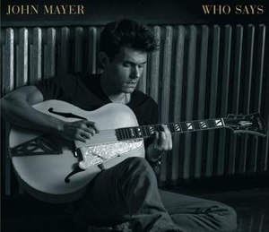 Who Says (John Mayer song) - Image: Who Says cover