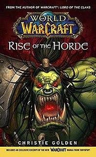 <i>World of Warcraft: Rise of the Horde</i>
