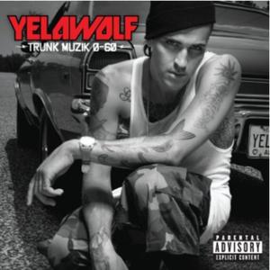 Trunk Muzik - Image: Yelawolf trunk 0 60