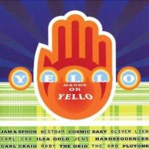 Hands on Yello - Image: Yello Hands on Yello CD cover