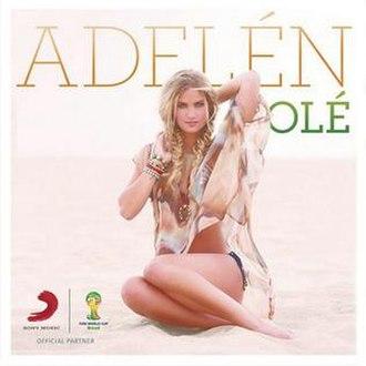 Olé (Adelén song) - Image: Adelén Olé