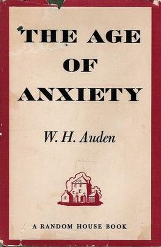 The Age of Anxiety - First edition (US) (publ. Random House)