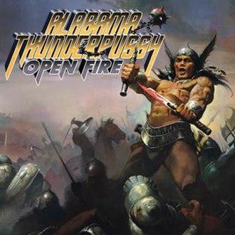 Open Fire (Alabama Thunderpussy album) - Image: Alabama thunderpussy open fire