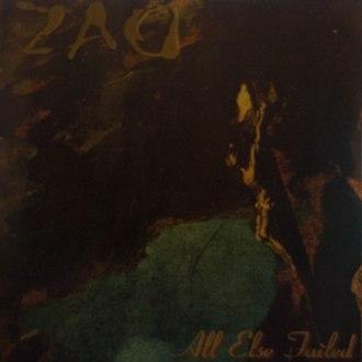 All Else Failed (1995 album) - Image: All Else Failed cover