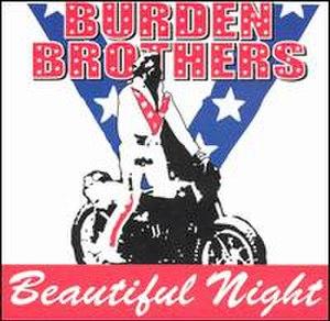 Burden Brothers (EP) - Image: Beautiful night