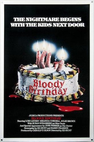 Bloody Birthday - Image: Bloody Birthday poster