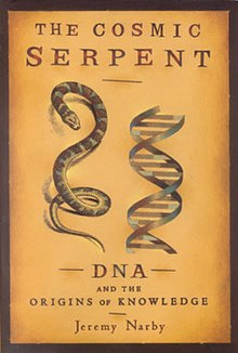 The Cosmic serpent, by Jeremy Narby