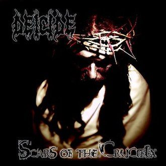 Scars of the Crucifix - Image: Deicide Scars Of The Crucifix