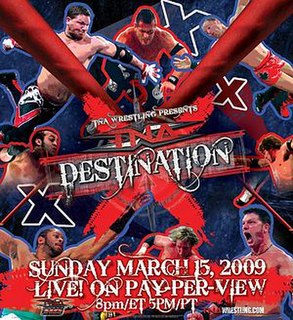Destination X (2009) 2009 Total Nonstop Action Wrestling pay-per-view event