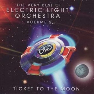 Ticket to the Moon: The Very Best of Electric Light Orchestra Volume 2 - Image: ELO Ticket to the Moon album cover