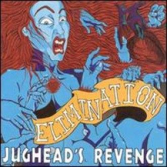 Elimination (Jughead's Revenge album) - Image: Elimination (Jughead's Revenge album)