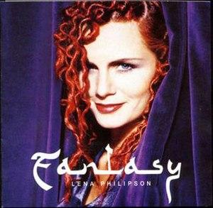 Fantasy (Lena Philipsson album) - Image: Fantasy (Lena Philipsson album) cover