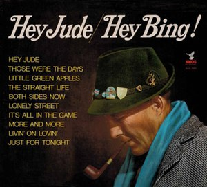 Hey Jude/Hey Bing! - Image: Hey Jude (Crosby album cover)