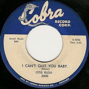 Cobra Records - Image: I Can't Quit You Baby