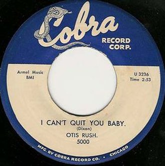 I Can't Quit You Baby - Image: I Can't Quit You Baby