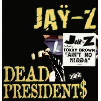 Dead Presidents (song) - Image: Jay Z Dead Presidents