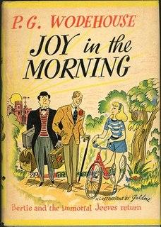 <i>Joy in the Morning</i> (Wodehouse novel) 1946 novel by P.G. Wodehouse
