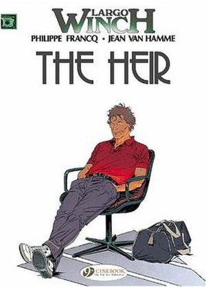 Largo Winch - The first book in the series, The Heir