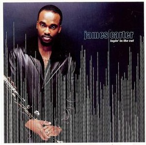 Layin' in the Cut (James Carter album) - Image: Layin' in the Cut (James Carter album)