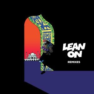 Lean On - Image: Lean On (2015) Album Cover (Remixes)