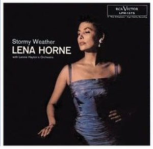 Stormy Weather (Lena Horne album) - Image: Lena Horne Stormy Weather
