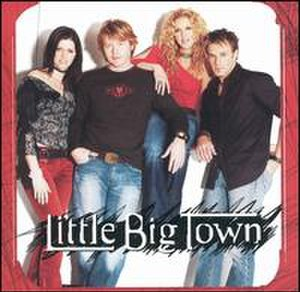Little Big Town (album) - Image: Littlebigtownalbum