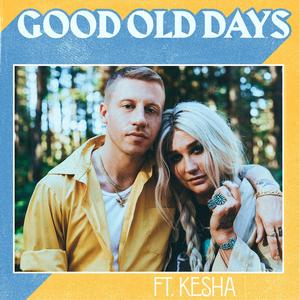 Good Old Days (Macklemore song) - Image: Macklemore Good Old Days
