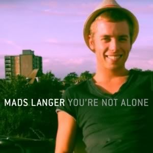You're Not Alone (Olive song) - Image: Mads Langer Youre Not Alone