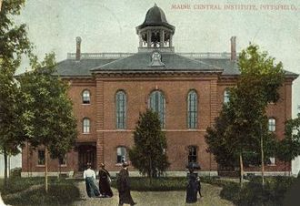 Maine Central Institute - Founders Hall is the oldest campus building, completed in 1869