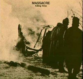 Killing Time (Massacre album) - Image: Massacre Album Cover Killing Time