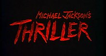 Michael Jackson's Thriller title card.jpg