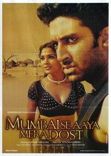 <i>Mumbai Se Aaya Mera Dost</i> 2003 Indian film directed by Apoorva Lakhia