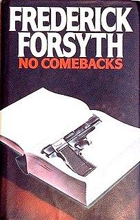 <i>No Comebacks</i> book by Frederick Forsyth