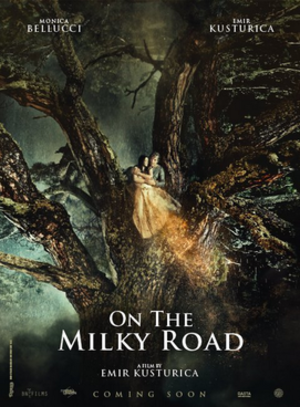 On the Milky Road - Film poster
